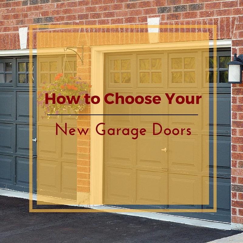 How to Choose Your New Garage Doors