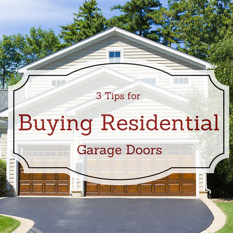 3 Tips for Buying Residential Garage Doors