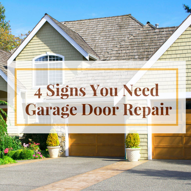 4 Signs You Need Garage Door Repair
