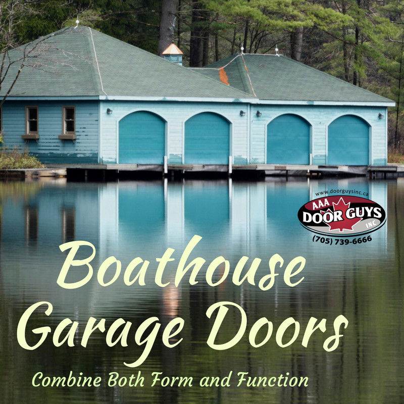 Boathouse Garage Doors Combine Both Form and Function