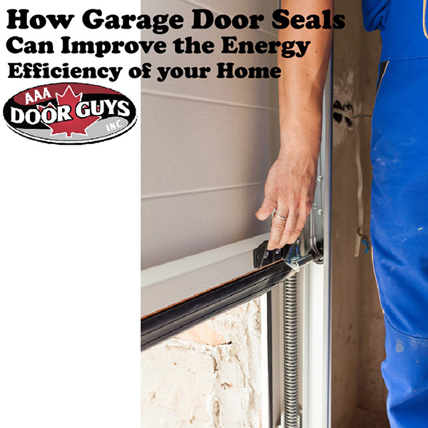 How Garage Door Seals Can Improve the Energy Efficiency of Your Home