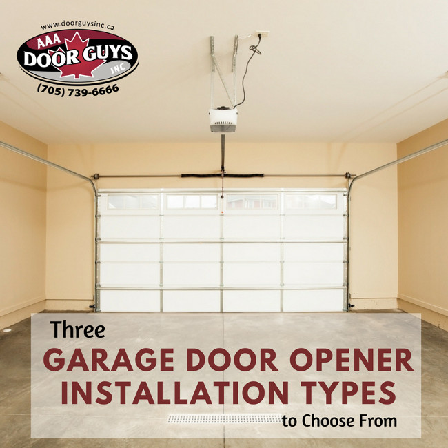 Three garage door opener installation types to choose from for Selecting a garage door opener